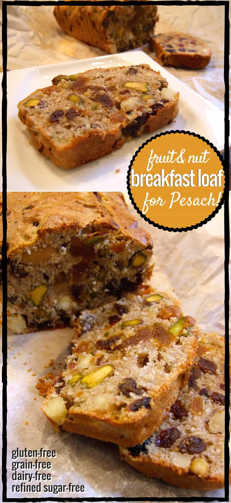 Packed with dried fruits & nuts, this naturally gluten-free breakfast loaf is delicious with lashings of butter. Enjoy it on Pesach/Passover, or year round!