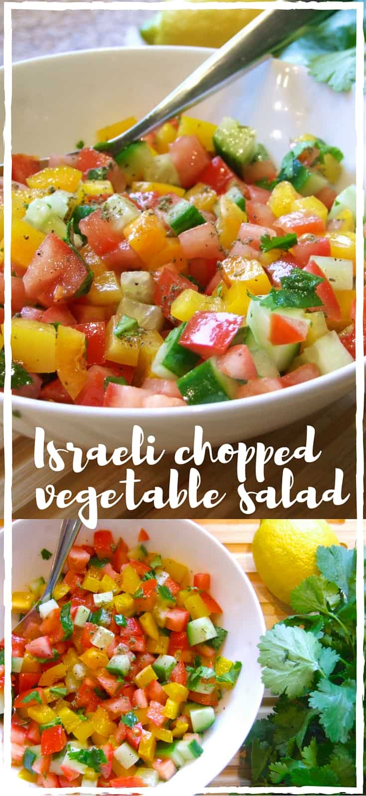 Diced fresh, ripe vegetables, lightly dressed with olive oil, lemon juice & herbs - delicious! Serve with falafel, shakshuka, or even eat it for breakfast!