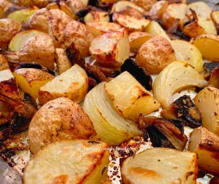 roasted potatoes, onions and mushrooms.