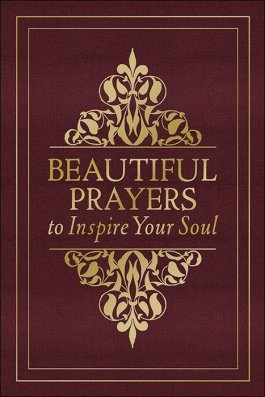 Beautiful Prayers to Inspire Your Soul