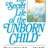 The Secret Life Of The Unborn Child