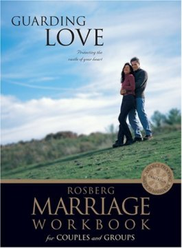 Guarding Love (Rosberg Marriage Workbook)