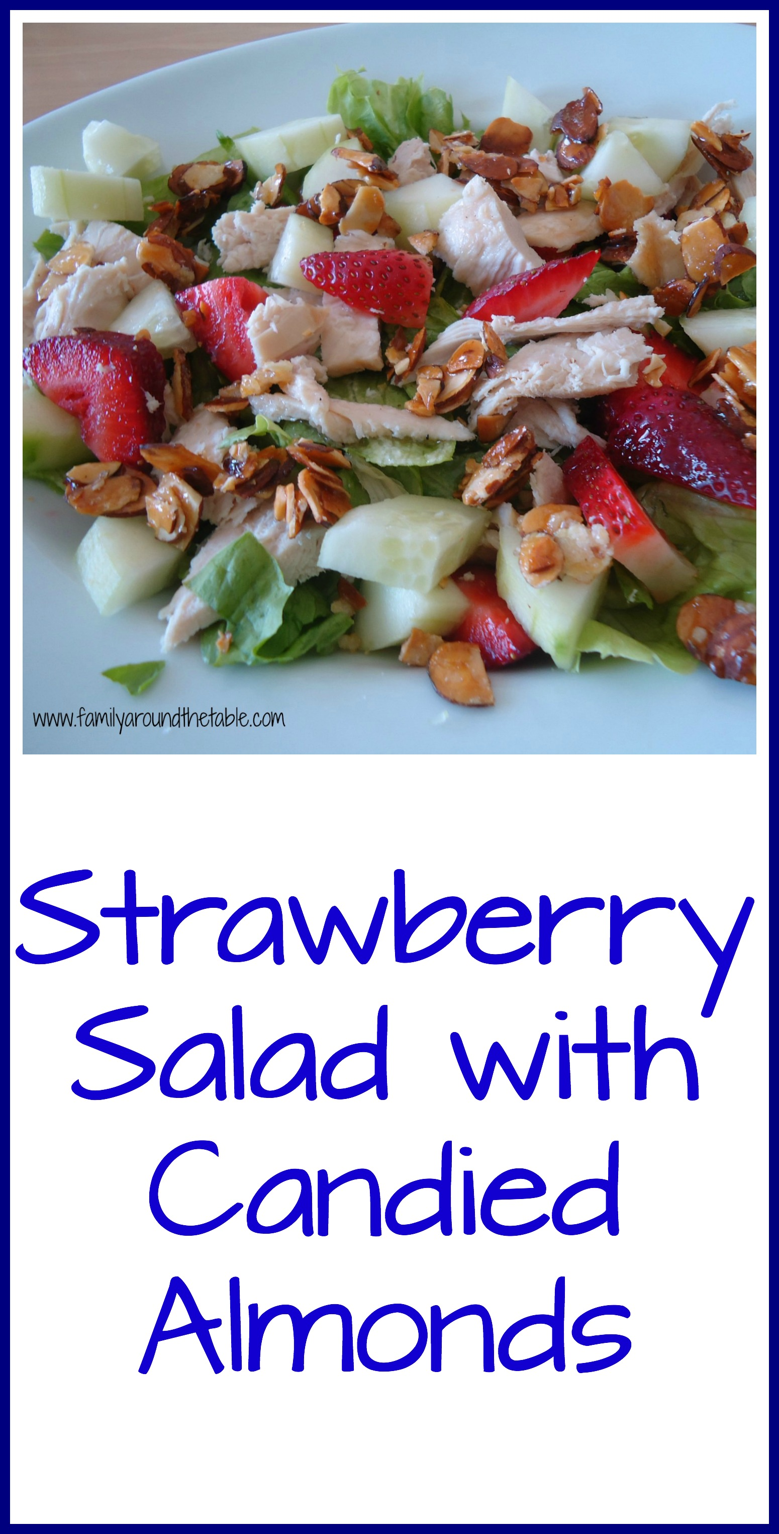 Strawberry Salad with candied almonds is a delicious salad. Make extra almonds!