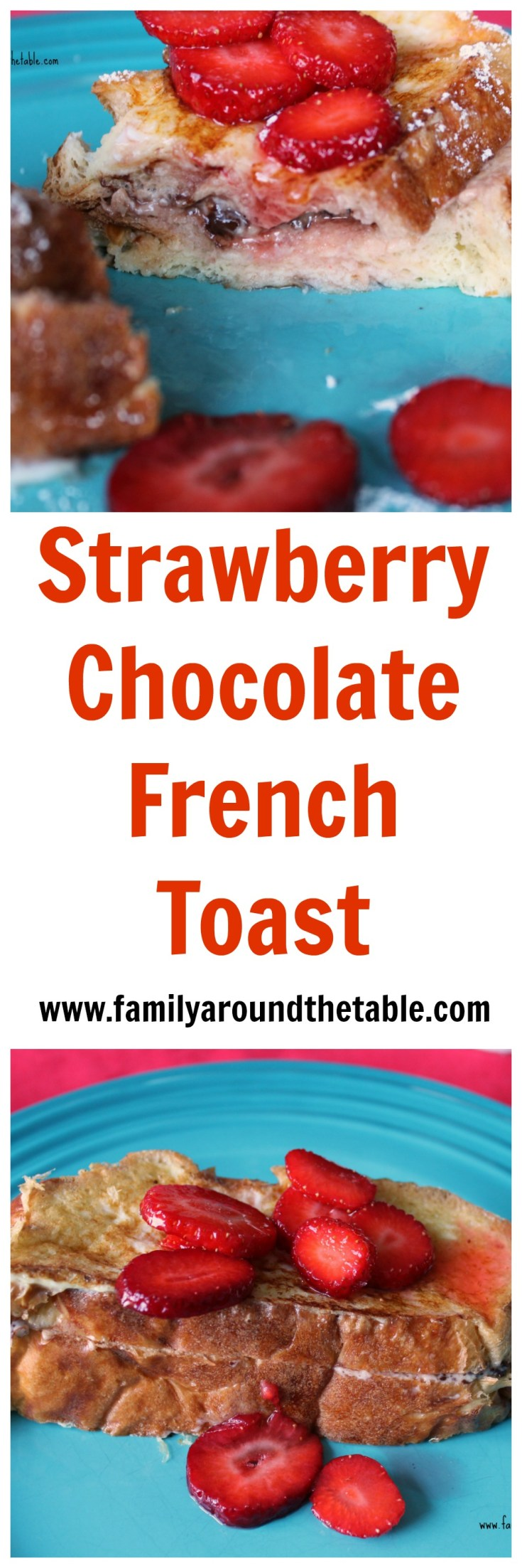Strawberry Chocolate French Toast elevates your brunch game.