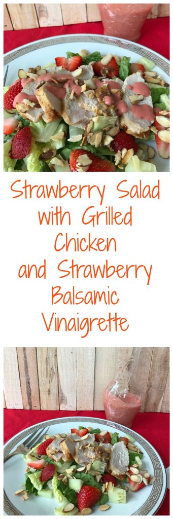 Strawberry Salad with Grilled Chicken and Strawberry Balsamic Vinaigrette