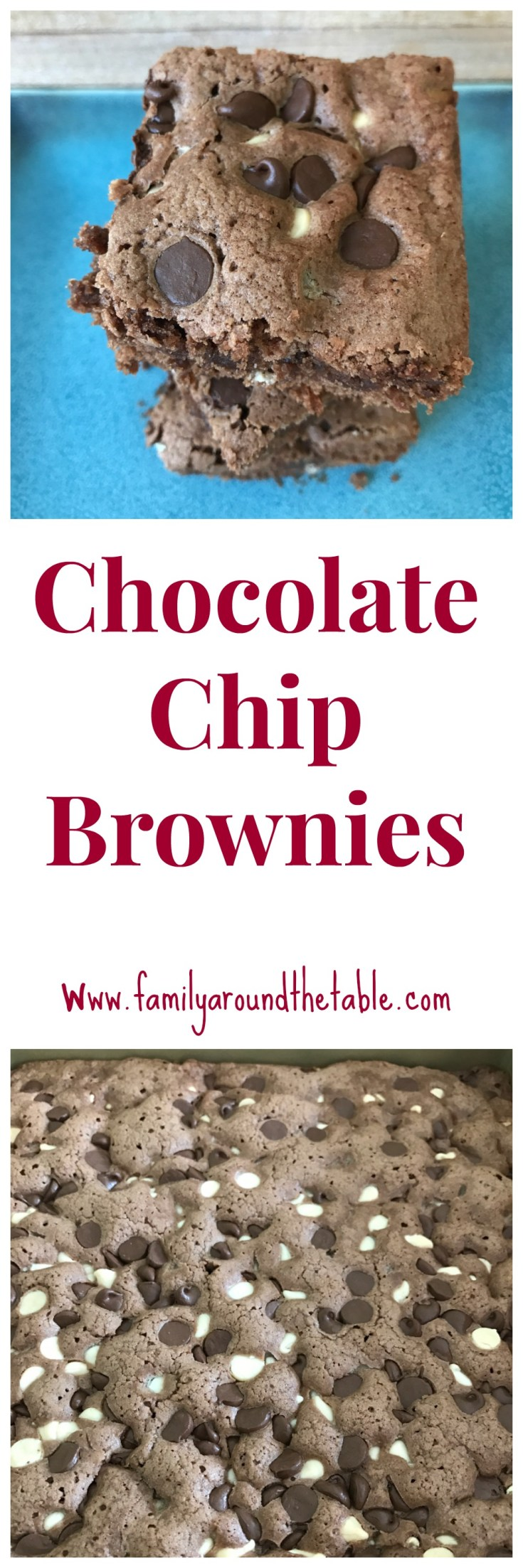 Chocolate Chip Brownies  are perfect for potlucks or to welcome your kids home from school.
