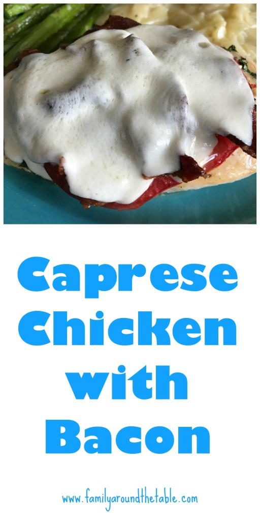 Caprese chicken with bacon