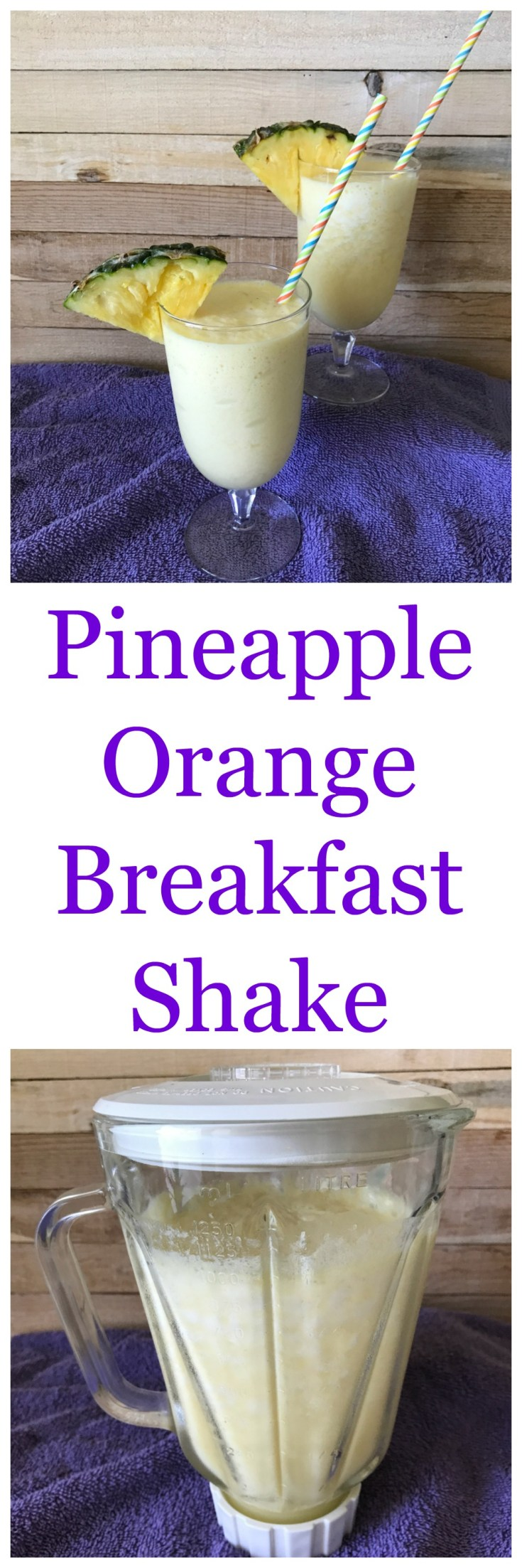 Pineapple Orange Breakfast Shake is a great way to start the day.