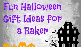 Fun Halloween Gift Ideas for a Baker