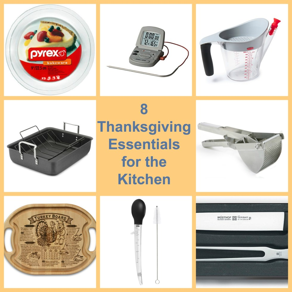 Kitchen essentials for Thanksgiving.
