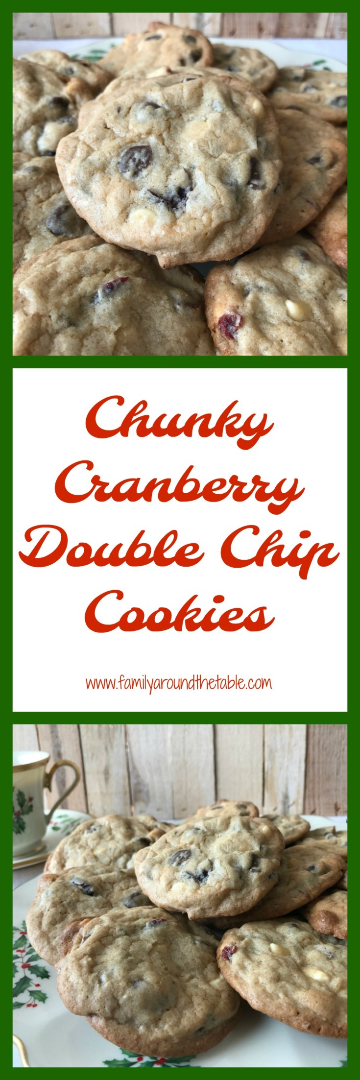 Chunky cranberry double chip cookies are delicious for a holiday dessert table.