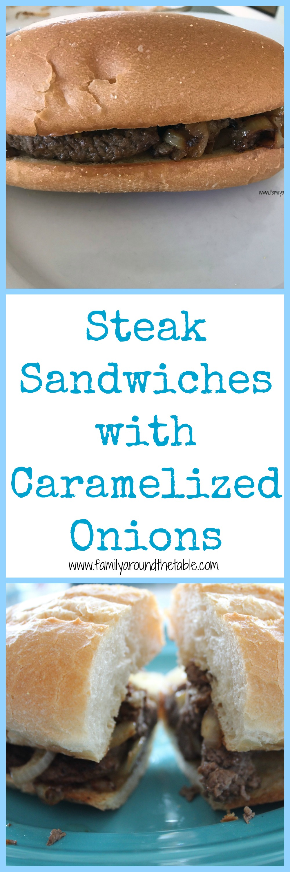 Steak sandwiches with caramelized opinions will make any Dad happy.