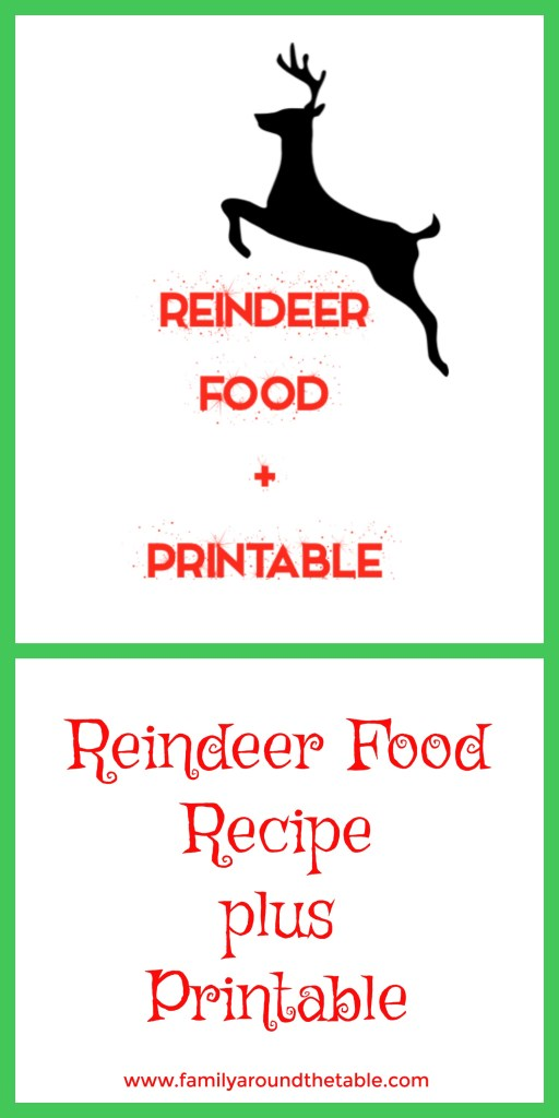 Add this cute Reindeer Food printable to bags for kids.