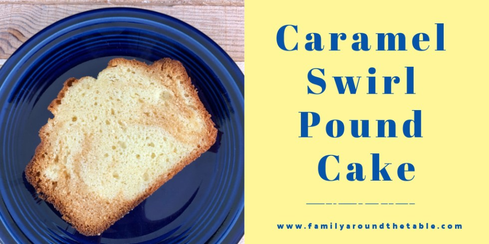 Caramel Swirl Pound Cake Twitter image