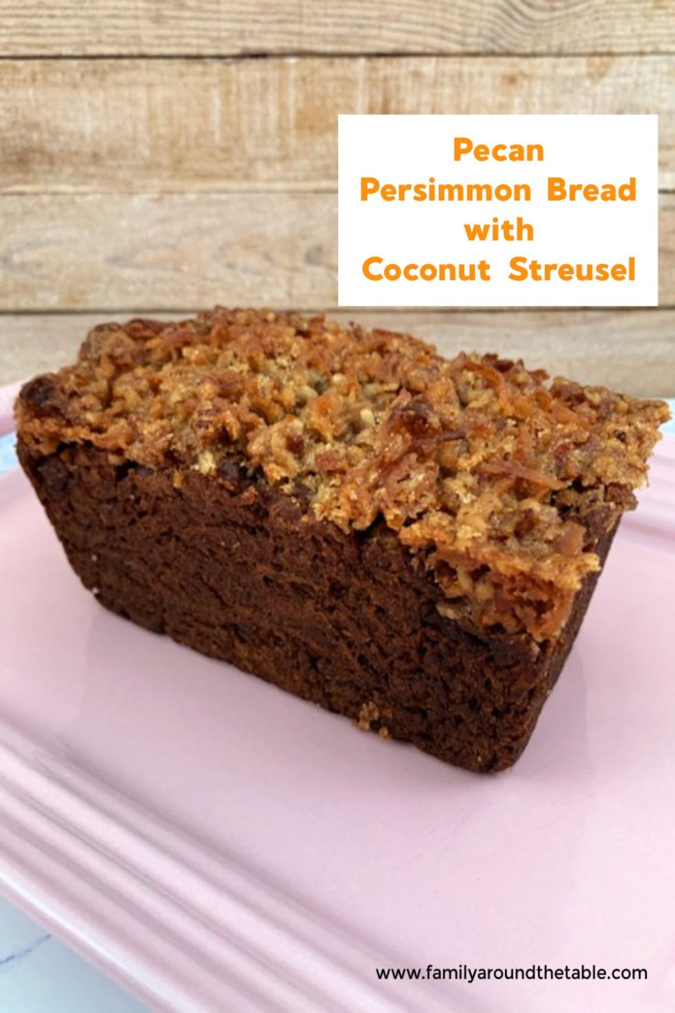 Pecan persimmon bread with coconut streusel Pinterest image.
