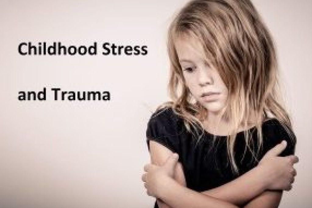 childhood stress