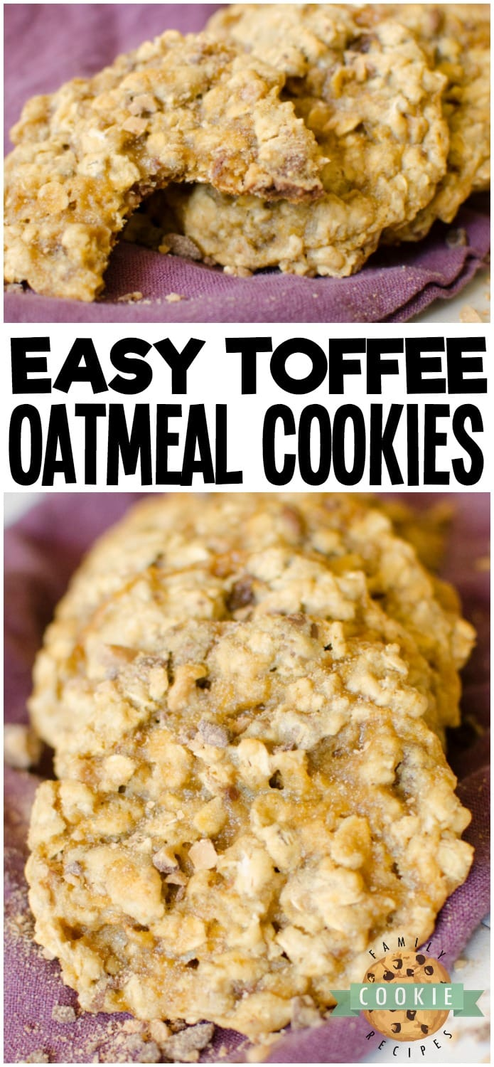 Toffee Oatmeal Cookies are a variation on a classic oatmeal cookie recipe. Maple extract and buttery toffee add delicious flavor to an already amazing cookie! via @familycookierecipes