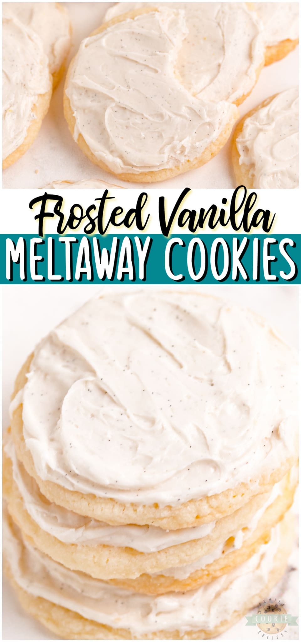 Vanilla Meltaways are a melt-in-your-mouth soft cookie topped with a light vanilla bean frosting. Very vanilla soft, sweet cookie that everyone loves! #meltaways #vanilla #cookies #baking #dessert #easyrecipe from FAMILY COOKIE RECIPES via @familycookierecipes