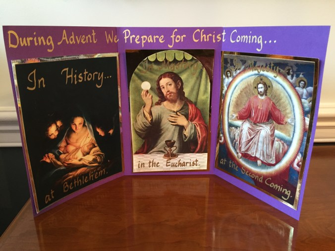 Advent is about the threefold coming of Christ: His coming in History, in Mystery, and in Majesty.