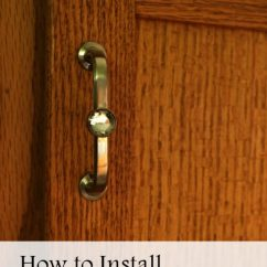 Pulls For Kitchen Cabinets Cabinet Knobs Ideas How To Install Hardware - Family Focus Blog
