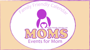 Events for Mom