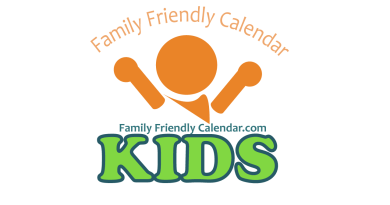 Kid Friendly Events Family Friendly Calendar