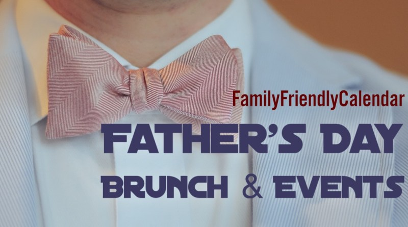 Father's Day Phoenix Brunch and Events