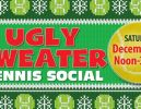 Tennis Holiday Social – Ugly Sweater