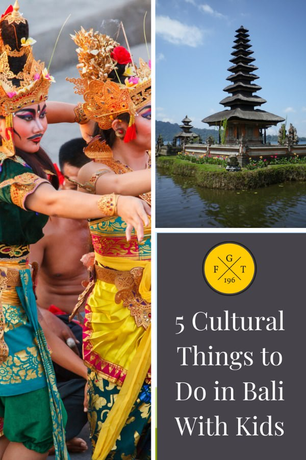 5 Cultural Things to Do in Bali With Kids