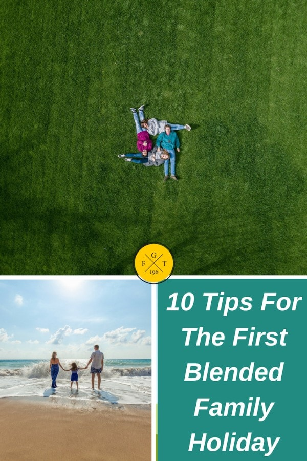 10 Tips For The First Blended Family Holiday