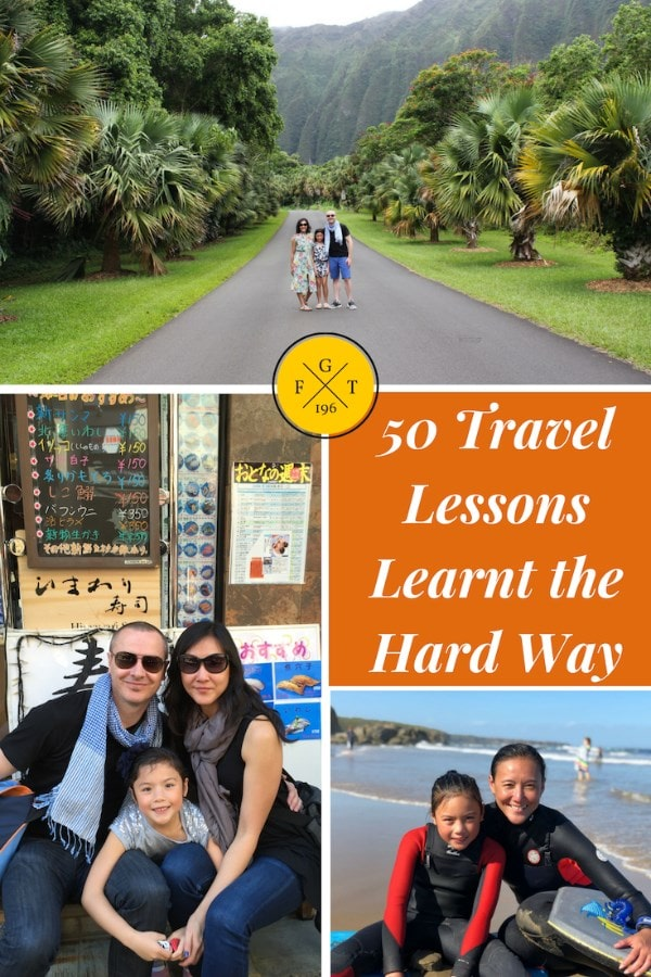 50 Travel Lessons Learnt the Hard Way