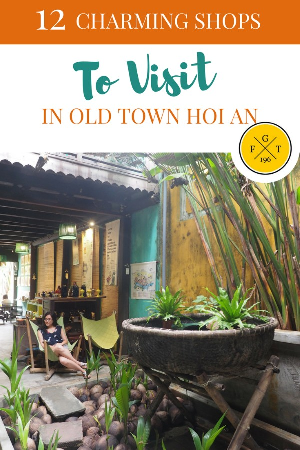 12 Charming Shops To Visit In Old Town Hoi An