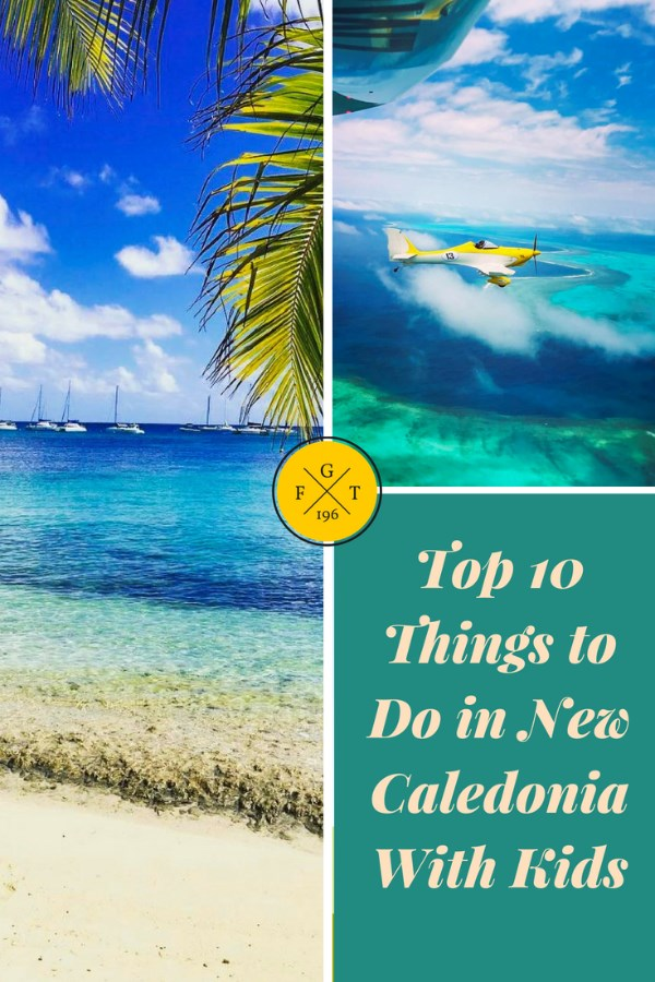 Top 10 Things to Do in New Caledonia With Kids