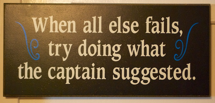 This plaque was affixed to the captain's private office's wall. I am just reporting it here. It's them saying, not me :-)