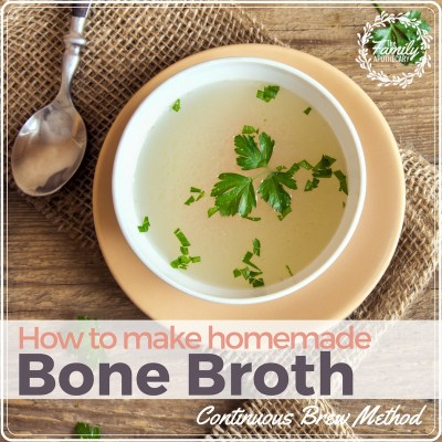How to Make Bone Broth (Continuous Brew Method)