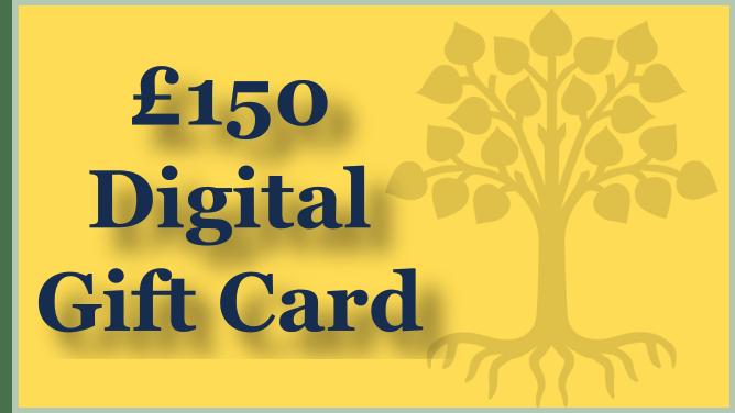 £150 Digital Gift Card