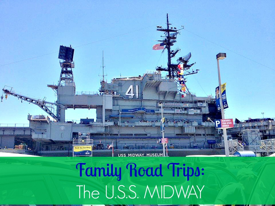 family-road-trips-u-s-s-midway