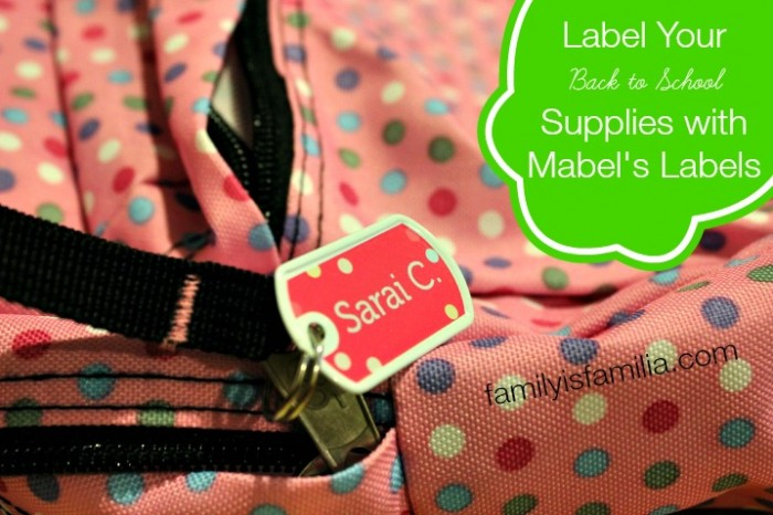 Label Your Back to School Supplies with Mabel's Labels - FamilyisFamilia.com