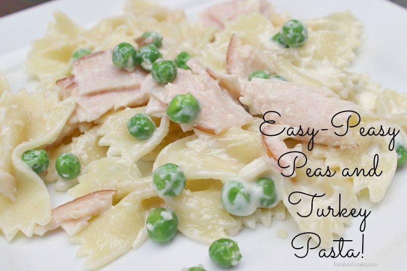 easy-peasy-peas-and-turkey-pasta