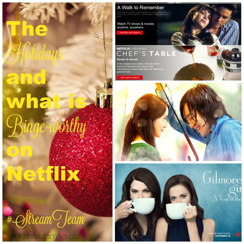 The Holidays and what is Binge-worthy on Netflix #StreamTeam