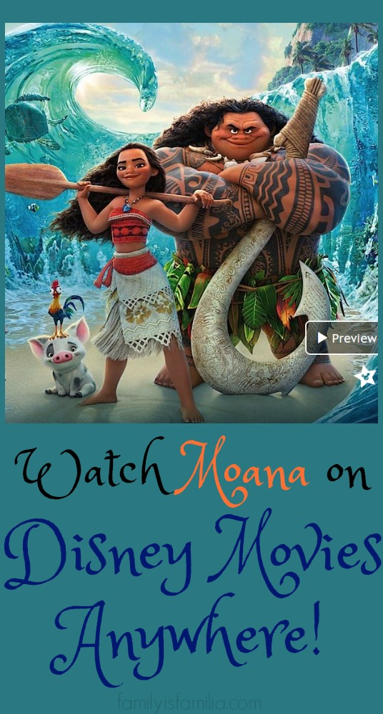 Watch Moana on Disney Movies Anywhere!