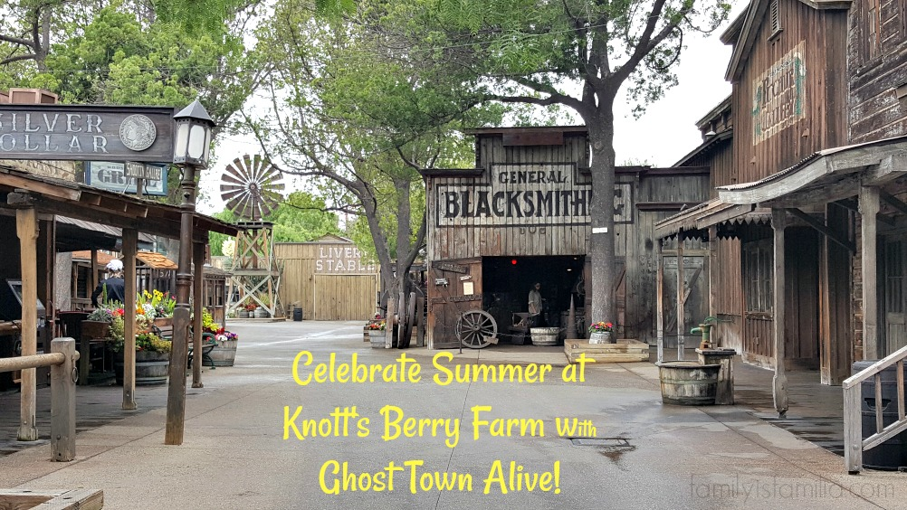 celebrate-summer-knotts-berry-farm-ghost-town-alive