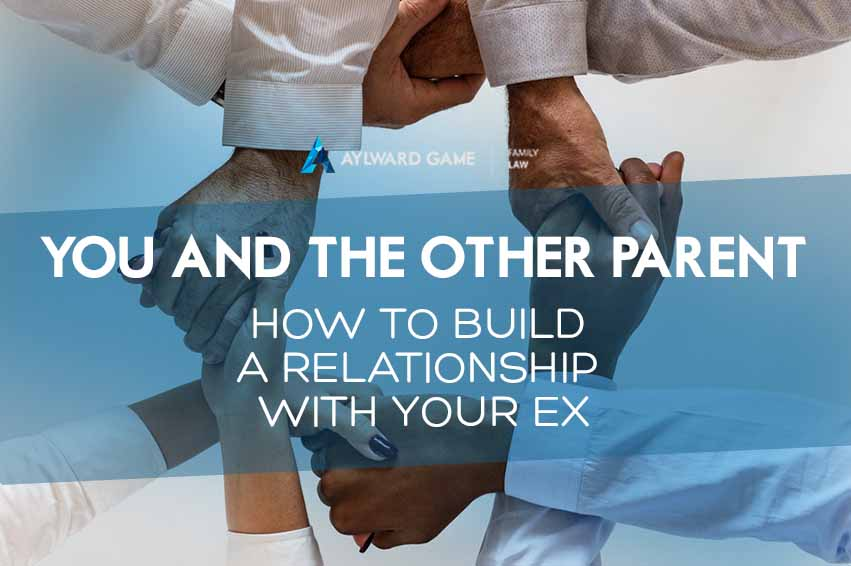 How to build a relationship with your ex