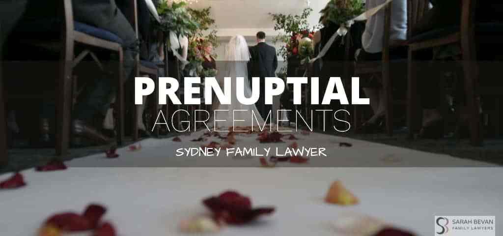 Prenuptial Agreements Family Lawyers Sydney