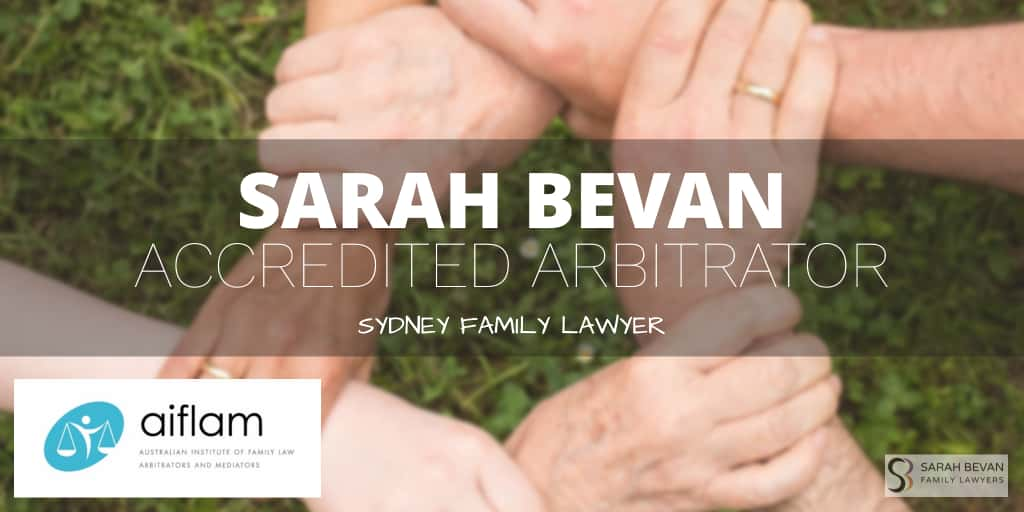 Sarah Bevan Accredited Arbitrator Family Lawyer Sydney
