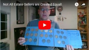 Not All Estate Sellers Are Created Equal!