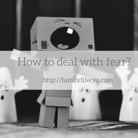 How to deal with fear to be able to move on?