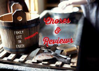 Kid reviews and chores