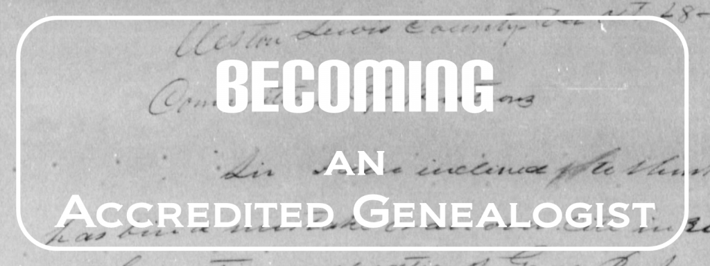 Goal for 2017: Becoming an Accredited Genealogist
