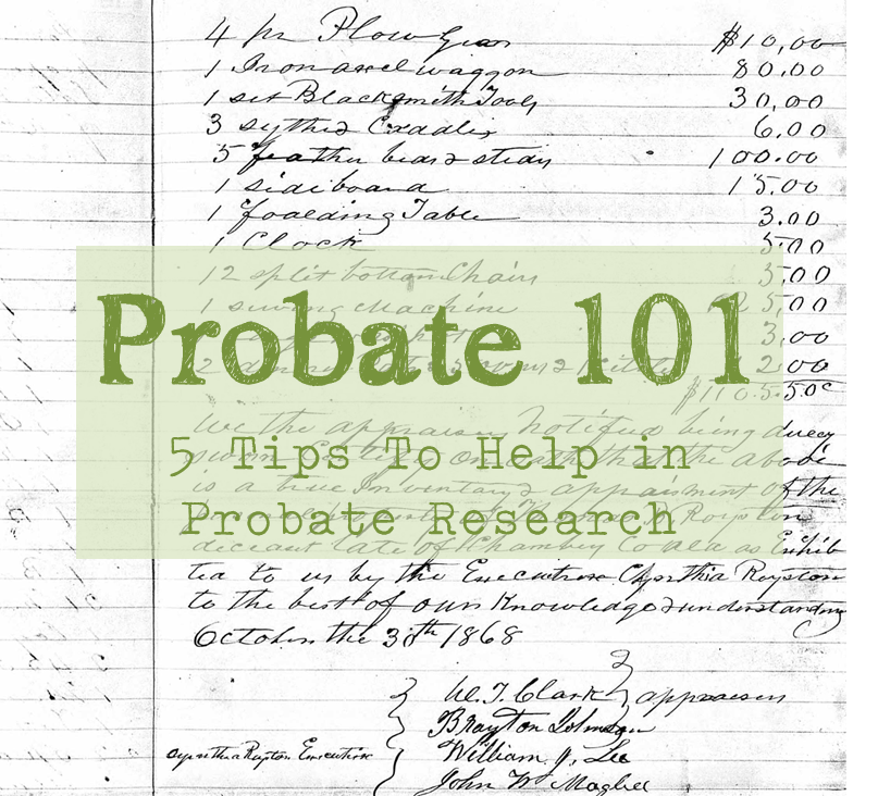 Probate 101 or The Real Life Drama of the Thomas B. Royston Estate
